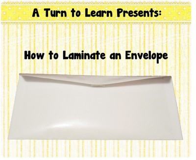How to laminate an envelope.