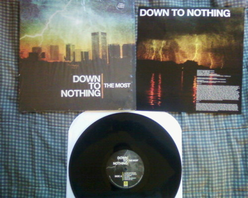 austinxedgexdrum:  Down To Nothing-The Most on black. I think it's the first pressing haha