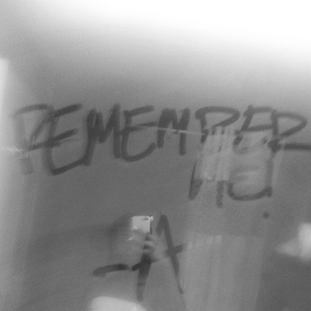 Ashley wrote this on my mirror. Legit scared me… #prettylittleliars (Taken with Instagram)
