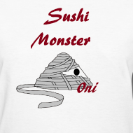 sushimonsterclothing:  Sushi Monster Tshirts now Available on in our Shop on spreadshirts  http://sushimonster.spreadshirt.com/  http://sushimonster.spreadshirt.com/sushi-monsters-men-A10147319/customize/color/1