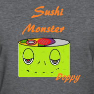 sushimonsterclothing:  Sushi Monster Tshirts now Available on in our Shop on spreadshirts  http://sushimonster.spreadshirt.com/  http://sushimonster.spreadshirt.com/sushi-monsters-women-A10147296/customize/color/164