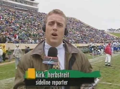 Kirk Herbstreit's start with ESPN. As a Sideline Reporter for ESPN2 during the 1995 BYU @ Colorado State game.