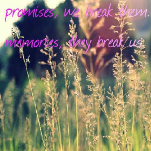 #tweetgram #this #promises #memories #quote #truth  (Taken with Instagram)