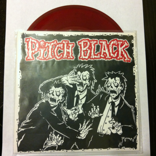 "Pitch Black ""Half Empty"" b/w ""Undefeated"" and ""No Leaders""  3rd  pressing, 1/300  Cheetah's Records 2000"
