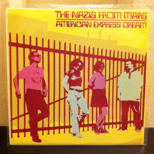 "The Nazis From Mars ""American Express Dream""  Subway Star Records"