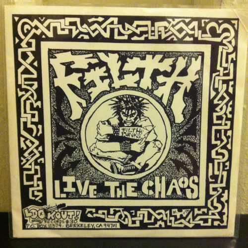 "Filth ""Live the Chaos""  Lookout Records"
