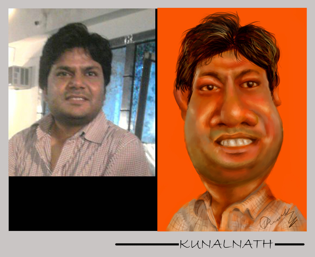Caricature  Softwrae used: Adobe Photoshop Created By: Kunal Nath