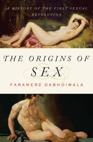 ~The Origins of Sex: How the First Sexual Revolution Shaped Modern Society~ ~How the first sexual revolution (which happened 300 years before the 1960s) shaped modern society.  ~by Maria Popova /brainpickings.org