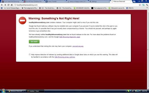 = WARNING =THIS SITE MAY HARM YOUR COMPUTER BECAUSE IF YOU'RE USING GOOGLE CHROME, DON'T EVER GO TO HEALTHYISTHENEWSKINNY.COM AND HEALTHYISTHENEWSKINNY.COM/BLOG OR IF YOU EVER SEARCH site:healthyisthenewskinny.com AT GOOGLE, JUST LOOK AT THE THIS SITE MAY HARM YOUR COMPUTER MESSAGE AND DON'T EVER CLICK HNS APPS OR ELSE IF YOU CLICK HNS APPS, YOU'R COMPUTER WILL GET HARMED. BY: GENDA IWAKAWA