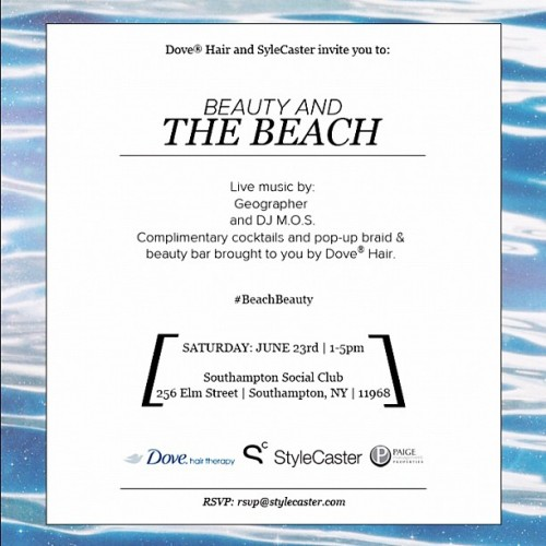 Come join StyleCaster and Dove on June 23 in Southampton for a day of beauty, music, and fun! (Taken with Instagram)