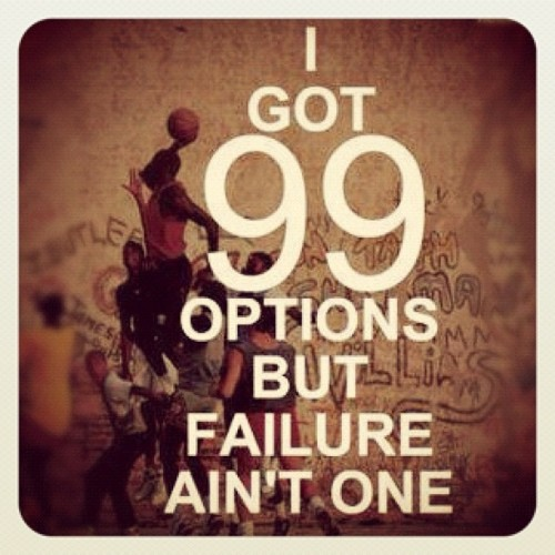 #inspiration #99problems #positivequote #quote #quoteoftheday #failureisntanoption (Taken with Instagram)