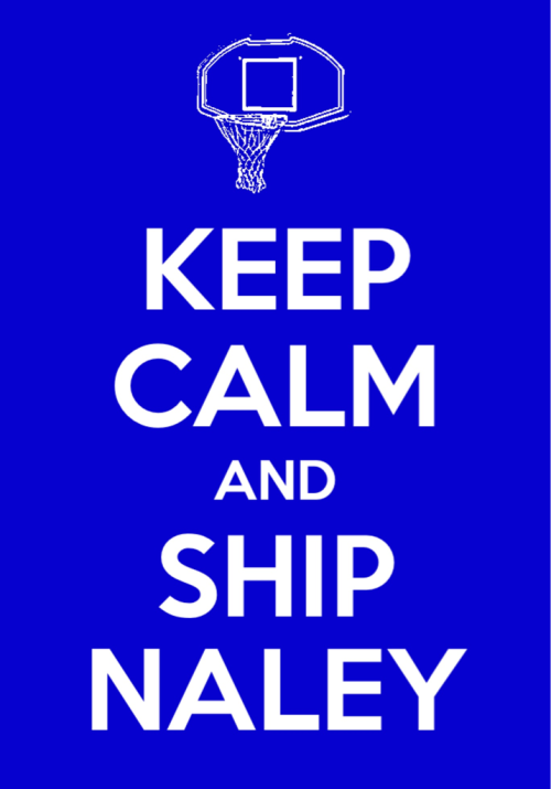 Keep Calm and Ship Naley