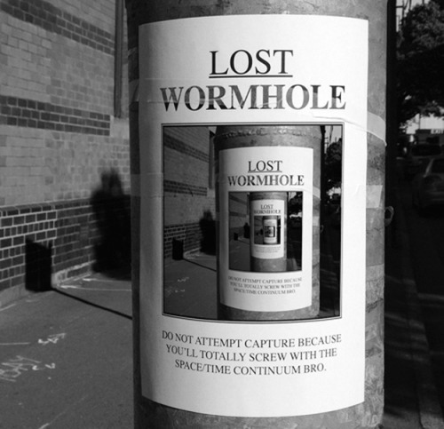 Lost wormhole.  Do not attempt to capture…  Via KleinMania