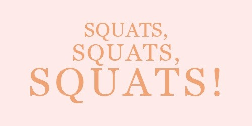 Squats! They hurt so good! :]