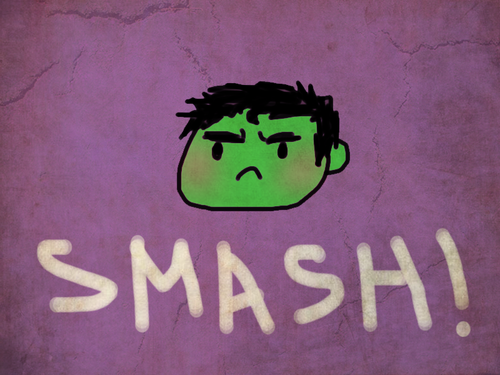 "image is the hulk's face, frowning, on a purple background. text says ""Smash!"""