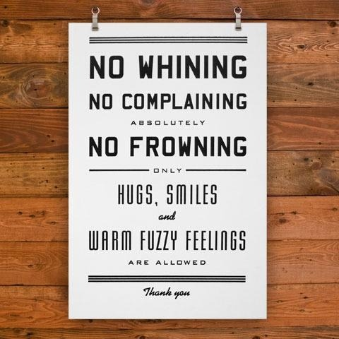 inspirens:  No Whining - Just Warm Fuzzy Feelings