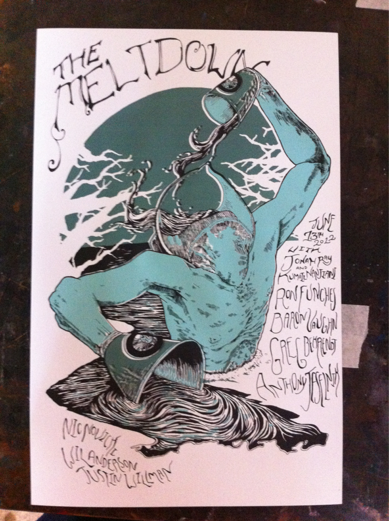 davekloc:  Tonight's Meltdown Poster.  Damn. Another awesome poster and I can't make it.