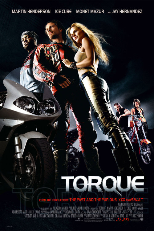 Torque (2004) Director: Joseph Kahn Writer: Matt Johnson So amazingly stupid and over the top.  Kind of great.  I don't know why this isn't a bigger cult hit.