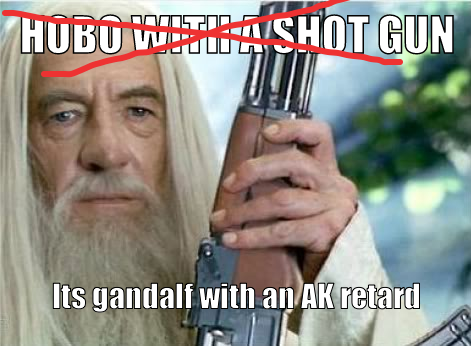 Gandalf with an AK dynamite with a laser beam.