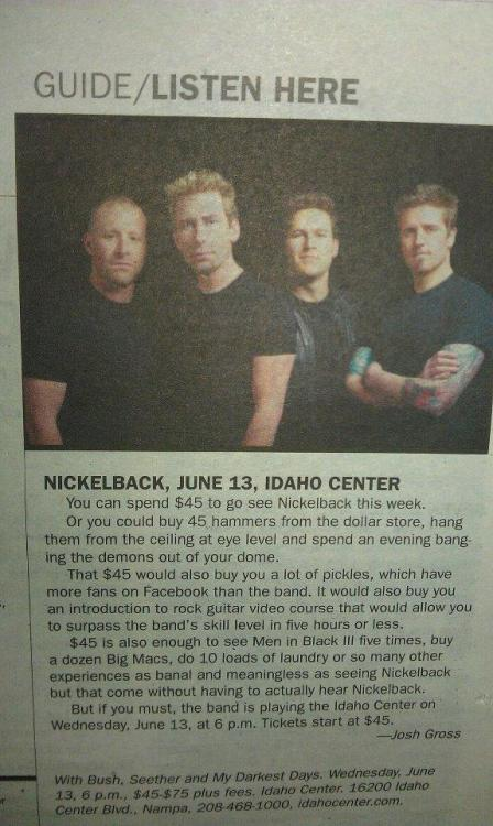 quite the review of Nickelback.