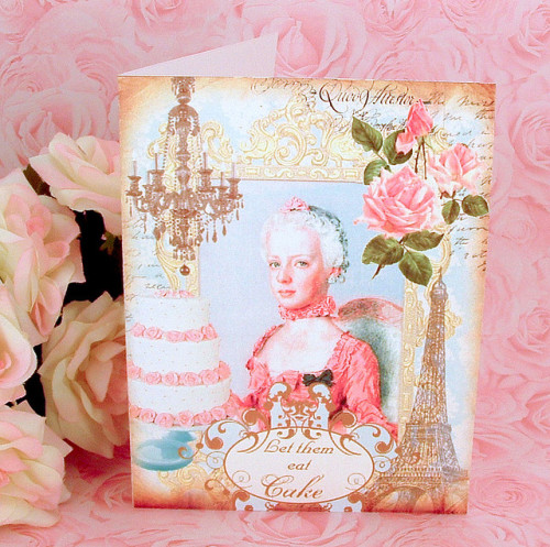 "creativemuggle:  Marie Antoinette ""Let Them Eat Cake"" Note Card Set by Shabby Boutique on Flickr."