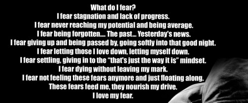 What do I fear?