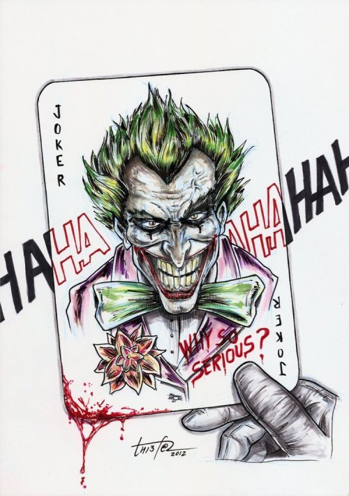Joker: Why So Serious? : By Thiefar