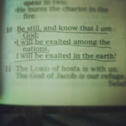 Early Bird in the Word. Lord be exalted in my heart, may this man trust in you and wait upon you. #goodmorning #God #Jesus #bestill #earth #nation #psalm #46 #iphonesia #igaddict #igdaily #all_shots #jj #webstagram  (Taken with Instagram)