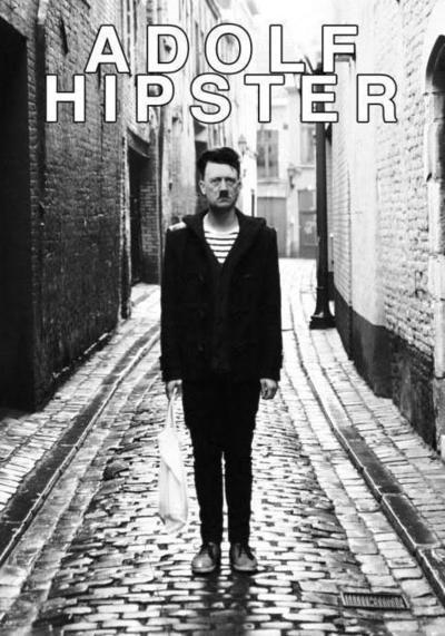 I knew Hiptser Hitler before it was cool.