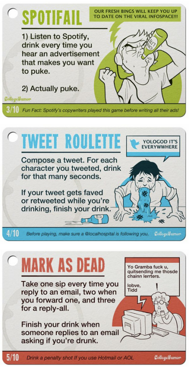 collegehumor:  10 Internet Drinking Games [Click to continue reading]   The facebook one is pretty good.