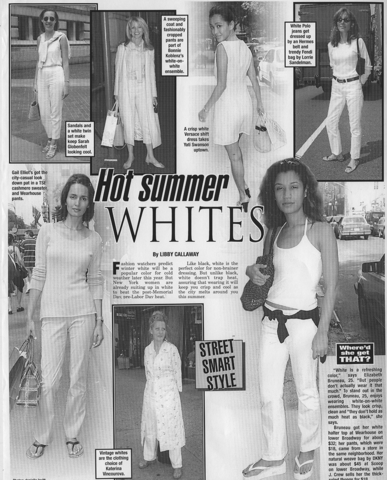 ♪♫♬ whites on whites on whites ♪♫♬Here's another NY POST street fashion and it's all about crisp summer whites! Like black, white is classic and super chic! Pair with tan for best results~!