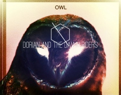 Dorian and the Dawn Riders — Owl Would I post this if he wasn't from Bordeaux? Definitely, Spheres is dope!