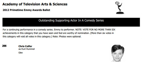 Chris Colfer is on the ballot for Emmy nomination in the Outstanding Supporting Actor in a Comedy Series category. Nominees will be announced on July 19 at 5:35am PT. 2012 Primetime Emmy Awards Nominating Ballots