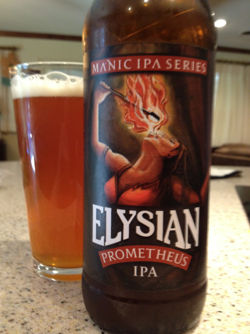Elysian - Prometheus IPA  This beer is epic! Superb balance is malty backbone and super citrusy hop flavor and aroma. Everything I love about an IPA.
