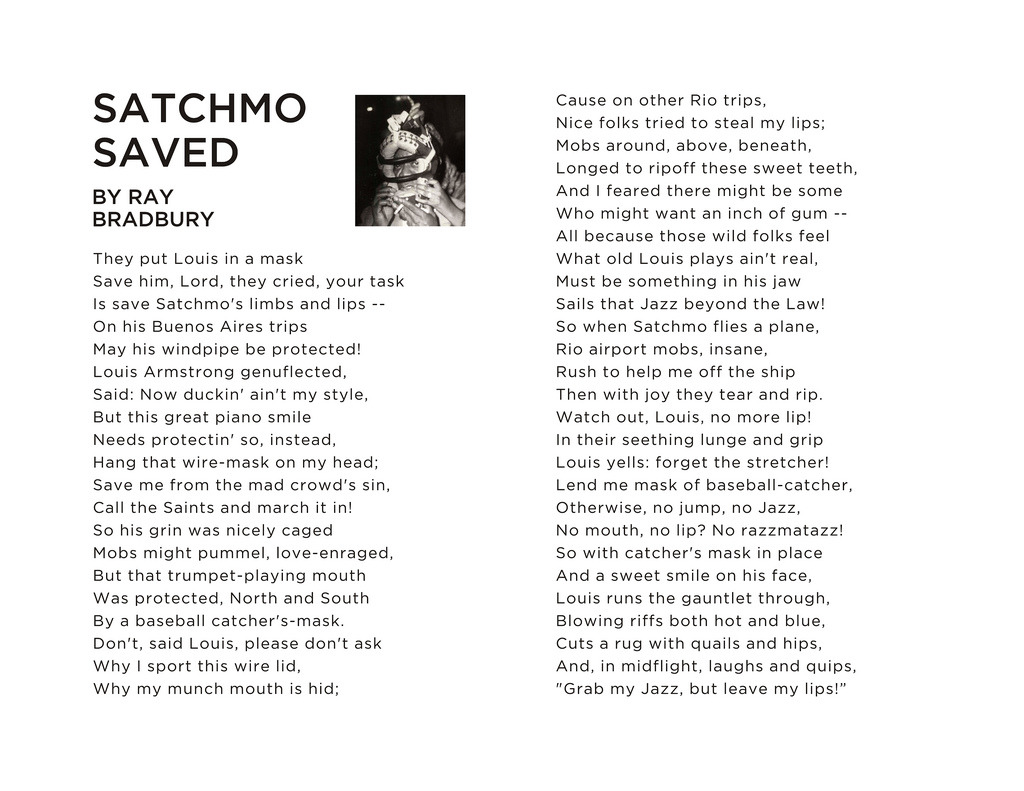 """Satchmo Saved"" by Ray Bradbury Via my personal blog: I found this poem online, and had to make a version to print out, frame, and put on my wall… thought I'd share it with you… feel free to download the full-size file for yourself! (by Red Raspus)"