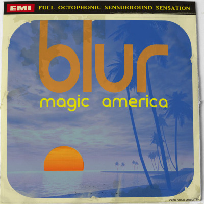 "Imaginary Vinyl Sleeves [ Britpop Edition ] : Blur - ""Magic America"" Source photo from Google images."