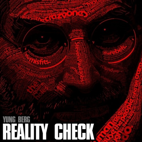 Download Yung Berg's mixtape 'Reality Check' now at http://www.datpiff.com/Yung-Berg-Reality-Check-mixtape.277520.html