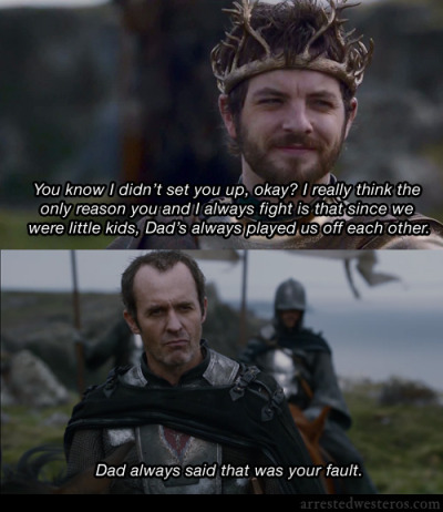 arrestedwesteros:  Michael: You know I didn't set you up, okay? I really think the only reason you and I always fight is that since we were little kids, Dad's always played us off each other. GOB.: Dad always said that was your fault. The One Where They Build A House - 2x02