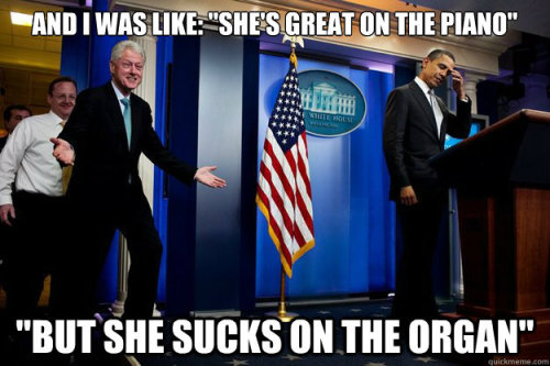 teachingtoday:  thedailymeme:  Inappropriate Timing Bill Clinton  I legitimately laughed for way too long at this.  I would watch this tv show.