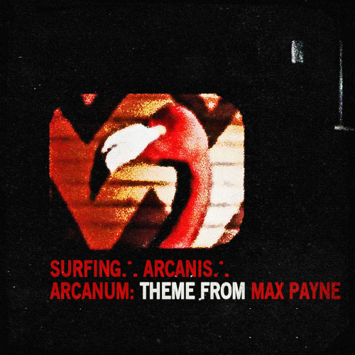 Surfing Arcanis - Arcanum: Theme from Max Payne