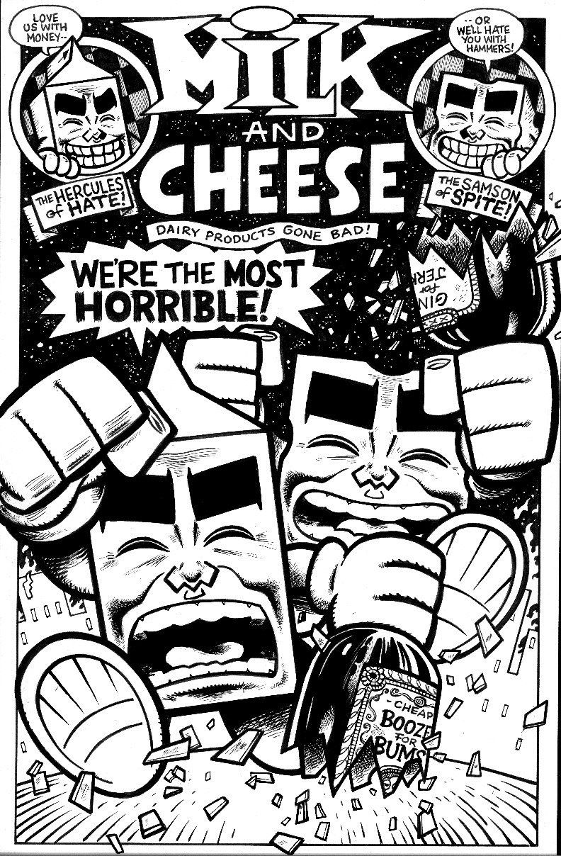 Evan Dorkin posted this on his Livejournal: a pin-up of Milk and Cheese for the Heroes Con original art auction. The Dairy Products Gone Bad will always be awesome.