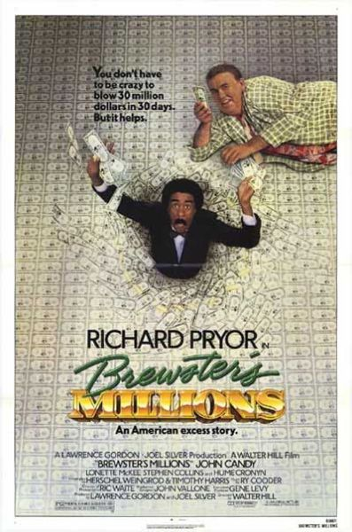 Brewtser's Millions: the 80s, John Candy, Richard Pryor and that go-getter spirit of the decade. Love this comedy, and it represents a time when capitalism wasn't a dirty word.