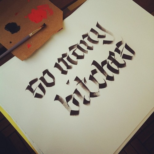 youareinthecircle:  So many bitches #calligraphy (Taken with Instagram)