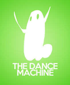 the dance machine