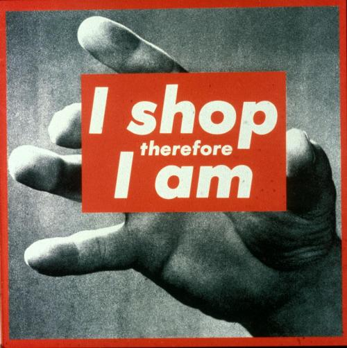 Barbara Kruger Untitled: I Shop Therefore I Am 1987 Photographic silkscreen 112x113""