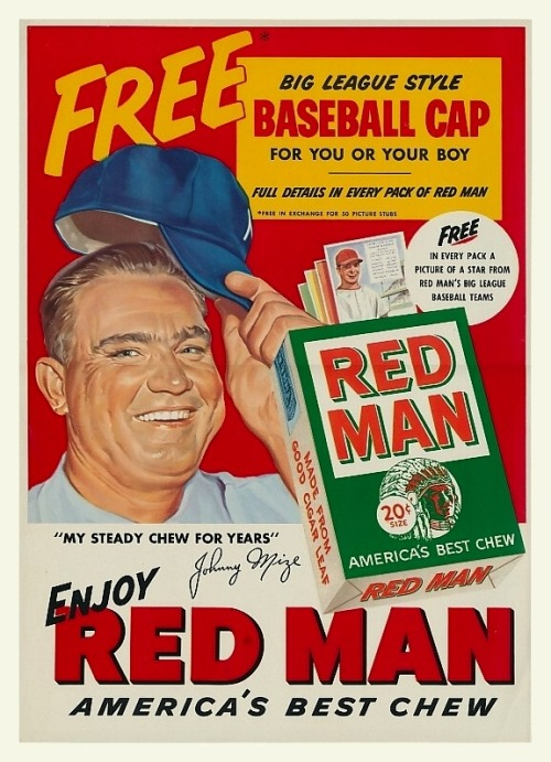 "1952 Johnny Mize Red Man Chew Ad""My Steady Chew For Years"""