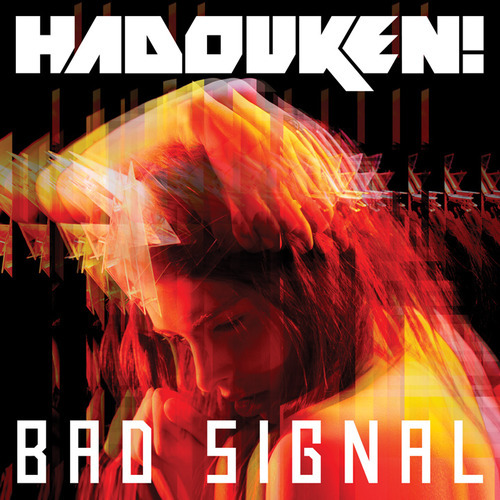 hadoukenofficial:  Bad Signal : Released August 5th