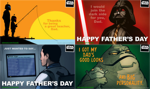 captainsblog1701:  StarWars.com Father's Day eCards by ~grantgoboom