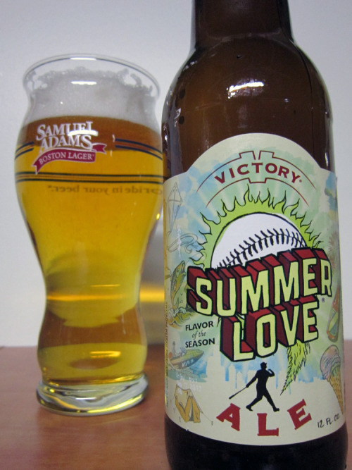 Victory Summer Love  Appearance: Summer Love pours a crystal clear golden body with lots of carbonation activity rising to a thick and pillowy white head. This beer looks very refreshing and fits perfect with the Summer feeling. Aroma: Unfortunately the aroma is very lacking, I picked up some earthy floral notes, but that was a struggle. Taste: The taste showcases a bit more than the aroma, mildly bitter from start to finish with an earthy floral presence that is presented by a dry lean body. Overall: I was expecting a bit more from this, but in all fairness this isn't the type of beer you sit down at 9pm and review. This is the type of beer you drink plenty of while grilling or playing Wiffle ball. I picked up two 6 packs of this and drank all of them, outside of this one, on warm Spring days and it hits the spot. I recommend this for daytime activities on hot days, but save it for that.