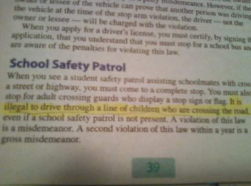 Book Cautions Against Driving Through Line of Children What if the school safety patrol isn't present? Ah, come on!